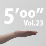 "5'00"" v23"